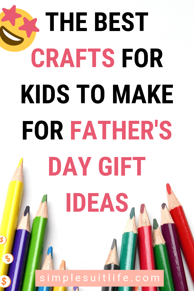 Homemade crafts are perfect Father's Day gifts. They are made with love and show off your child's creativity. These are the best craft ideas for kid's to make on Father's Day. #Father'sDayCraftsForKids #Father'sDayGiftsFromKids