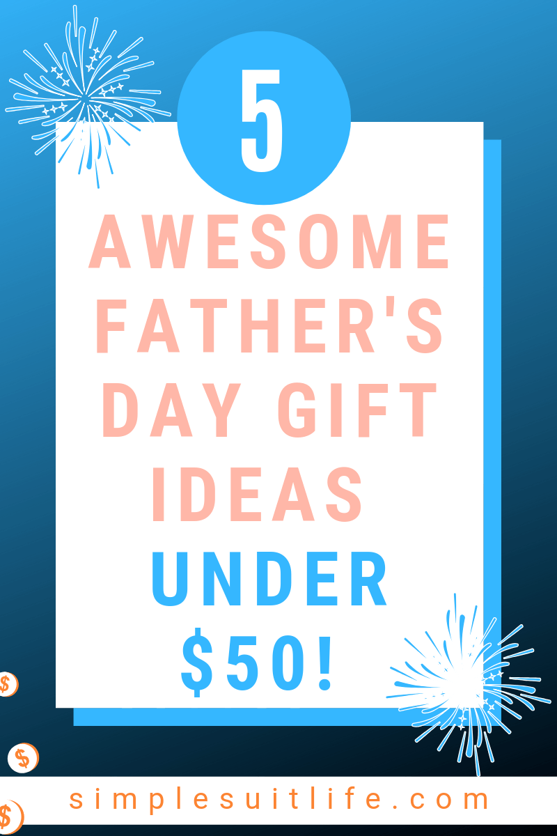 I never spend more than $50 on Father's Day Gift ideas. This is the best consolidated list of ideas to help me stay within my shopping budget this Father's Day, and they are all ideas Dad would love! #Father'sDayGiftIdeas